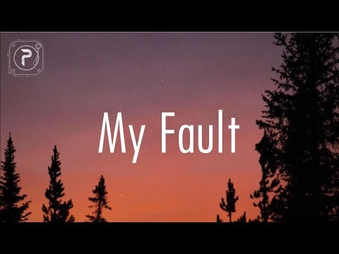Mac Hunt - My Fault // lyrics