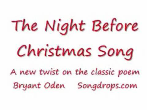 'Twas The Night before Christmas Song. A new twist on the old poem