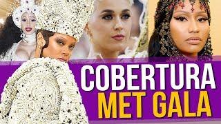 Cobertura Met Gala 2018