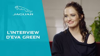 Jaguar | L'interview d'Eva Green