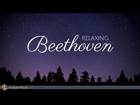 Beethoven - Classical Music for Relaxation