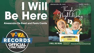 Alessandra De Rossi & Paolo Contis - I Will Be Here [Official Lyric Video]