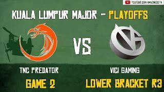 [Highlights] TNC vs Vici Gaming | GAME 2 | The Kuala Lumpur Major | Playoffs - Lower Bracket R3