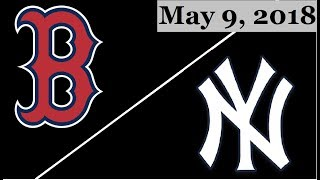 Boston Red Sox vs New York Yankees Highlights || May 9, 2018