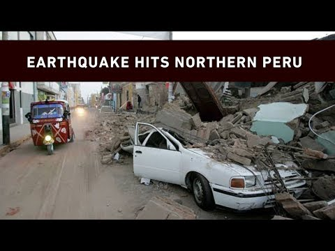Deadly earthquake hits northern Peru