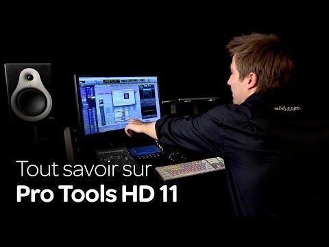 Tout savoir sur Pro Tools HD 11