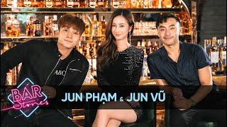 [Full] Jun Phạm vạch trần sự thật về Jun Vũ  | BAR STORIES