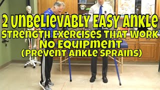 2 Unbelievably EASY Ankle Strength Exercises That Work- No Equipment (Prevent Ankle Sprains)
