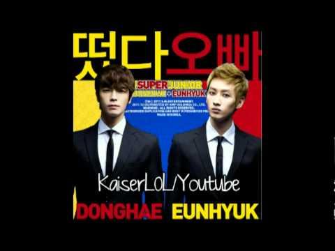[Audio 480p]Super Junior (Donghae & Eunhyuk) - 떴다 오빠 (Oppa, Oppa)