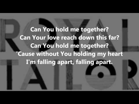 Hold Me Together (Royal Tailor) - LYRICS