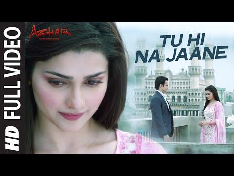 Tu Hi Na Jaane Lyrics - Azhar Song | Sonu Nigam