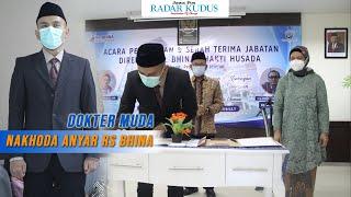 DOKTER MUDA, Sosok Direktur Baru RS Bhina Bhakti Husada Rembang