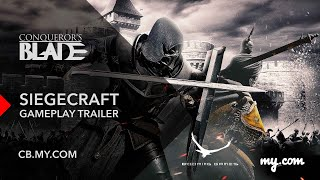 Conqueror's Blade - Siegecraft Gameplay Trailer