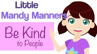 Be Kind To People  | Little Mandy Manners | TinyGrads | Children's Videos | Character Songs