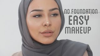 NO FOUNDATION Easy Makeup Tutorial