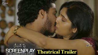 Screenplay Of An Indian Love Story Theatrical Trailer