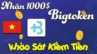 Tin Vui Vietnam Được Giải 1000$ App Bigtoken - LVT | Kiếm Tiền Online