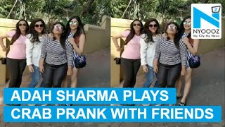 You can't miss Adah Sharma's crab prank today on internet!..