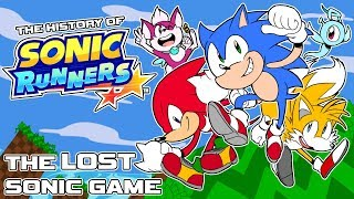 The History of SONIC RUNNERS - The LOST Sonic Mobile Game