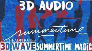 Childish Gambino - Summertime Magic | 3D Audio (Use Headphones)