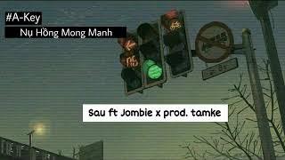 [Karaoke ] (Rap Version) - Nụ hồng mong manh - Sau ft jombie x prod. Tam ke