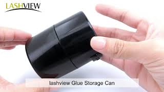 Are you bothering by how to keep glue for longer time? Please try lashview glue storage jar.