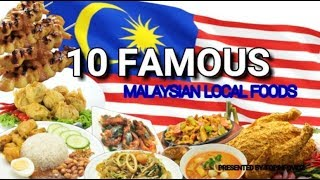 10 FAMOUS MALAYSIAN LOCAL FOOD!