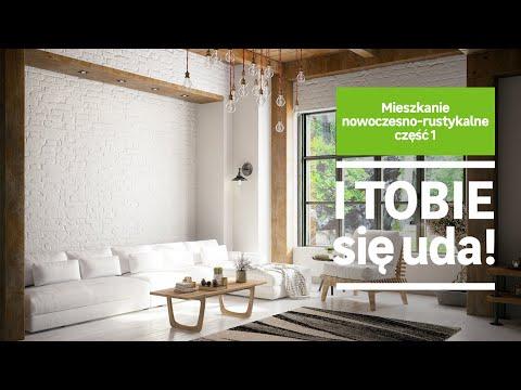 Mieszkanie nowoczesno-rustykalne część 1 (wideo)