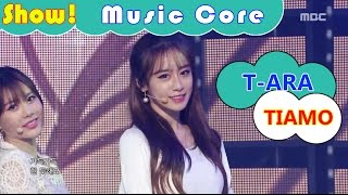 [HOT] T-ARA - TIAMO, 티아라 - 티아모 Show Music core 20161126