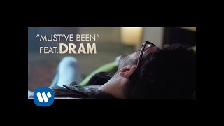 Chromeo feat. DRAM - Must've Been