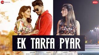 Ek Tarfa Pyar – Srishti Bhandari Video HD