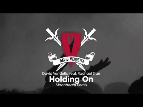 David Vendetta - Holding On (Moonbeam Remix)