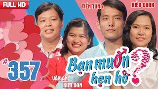 WANNA DATE| EP 357 UNCUT| Tien Tung - Kieu Oanh| Van An - Kim Dan|120218 💖