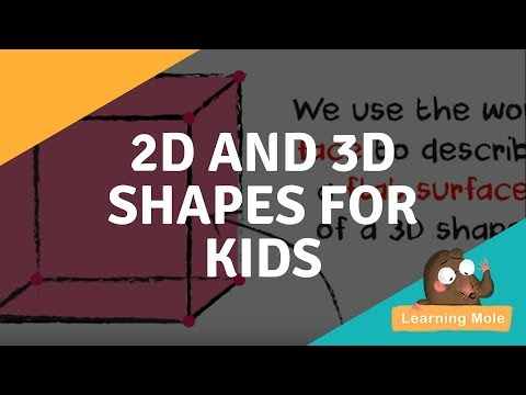 Learn 2d and 3 d shapes for children - Learning Mole. An educational math video that will help your child to learn all the 2d and 3d shapes and their properties. Learn the mathematical vocabulary and understand the different properties. LearningMole focuses on educating children of all ages. We offer advice and practical, interactive ideas to help parents challenge, homeschool, teach and develop their children's skills at home.