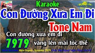 Karaoke 7979 Con Đường Xưa Em Đi Nhạc Sống Tone Nam || Hiệu Organ Guitar 7979