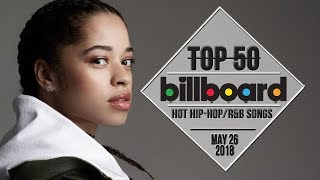 Top 50 • US Hip-Hop/R&B Songs • May 26, 2018 | Billboard-Charts