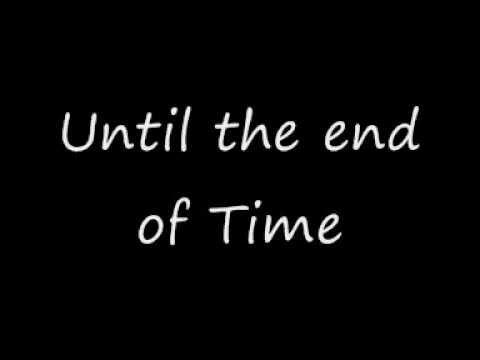 Foreigner - Until the end of time + Lyrics