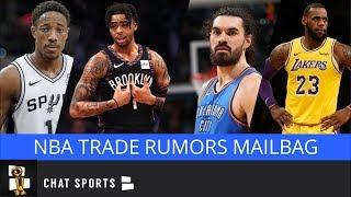 NBA Trade Rumors Mailbag: DeMar DeRozan, D'Angelo Russell, Steven Adams & Lakers Dealing LeBron?