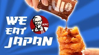 KFC JAPAN - WE ORDER THE ENTIRE MENU!!