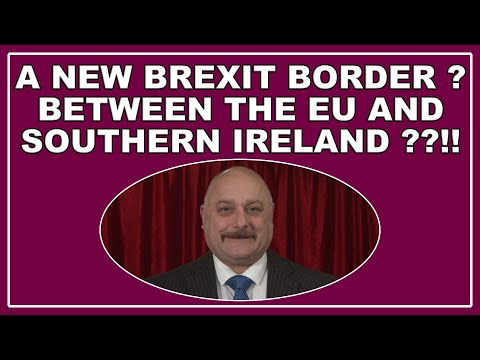 A Brexit border between the Republic of Ireland and the rest of the EU?! (4k)