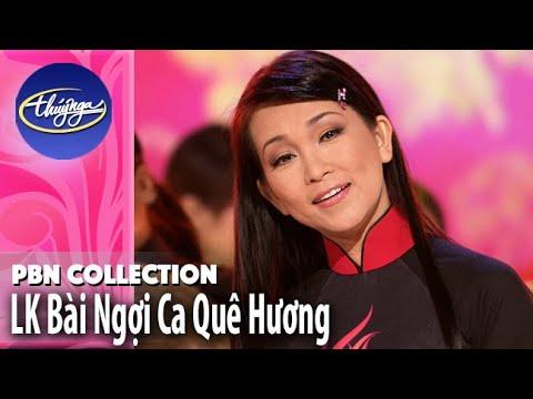PBN Collection | LK Bài Ngợi Ca Quê Hương | Tình Khúc Thanh Sơn