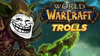 Top 10 World of Warcraft Trolls Moments - YouTube