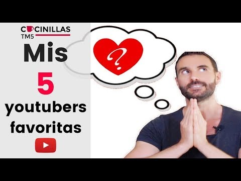 Mis 5 YouTubers Favoritos TAG 2018   CookTubers