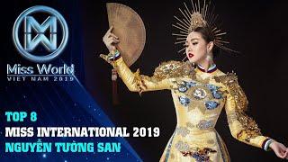 Chúc mừng Á hậu Tường San đạt Top 8 Miss International 2019 – Best National Costume