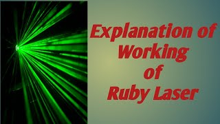 Working of Ruby laser