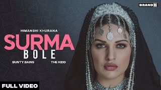 Surma Bole – Himanshi Khurana Video HD