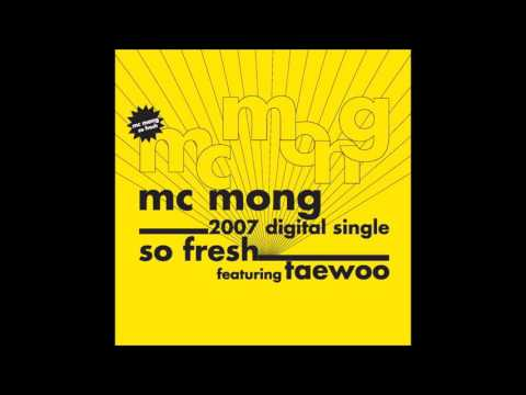 MC몽 - So Fresh (Feat. 김태우)
