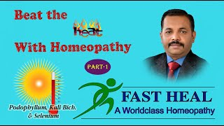 Beat the Heat with Homeopathypart 1