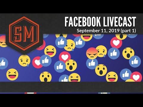 Facebook Live: September 11, 2019 (part 1)
