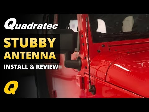 Quadratec Stubby Antenna Install & Review for Jeep Wrangler JL, JK, TJ & YJ